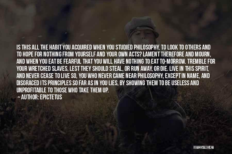 Live Or Die Quotes By Epictetus