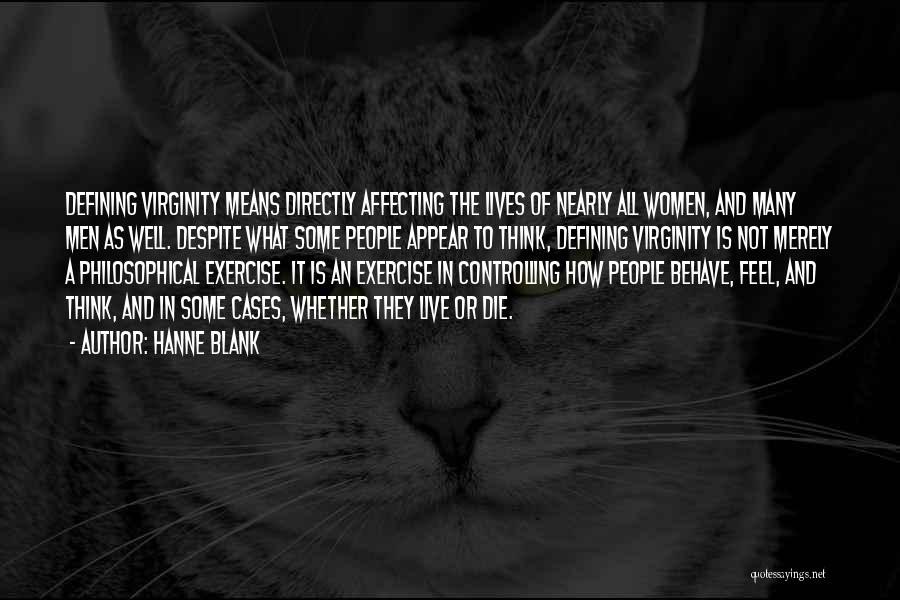 Live Or Die Quotes By Hanne Blank