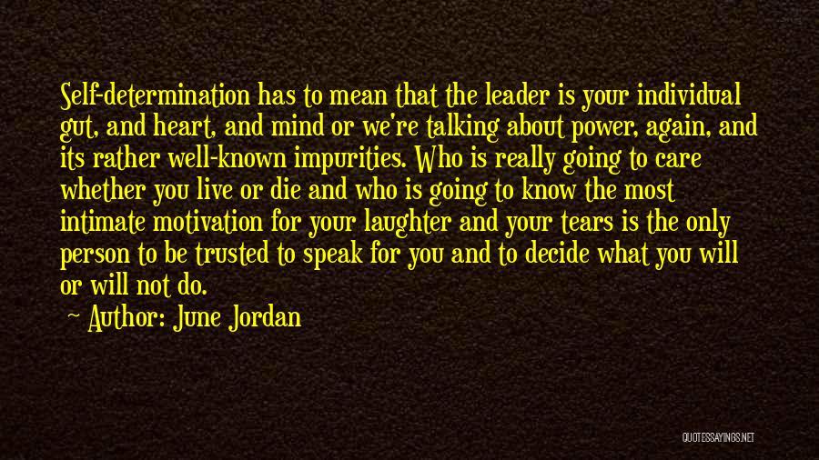 Live Or Die Quotes By June Jordan