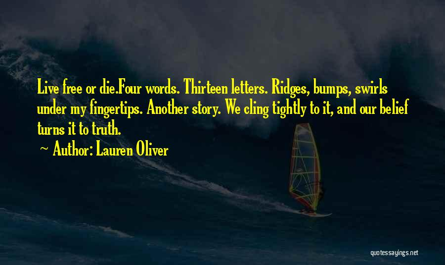 Live Or Die Quotes By Lauren Oliver