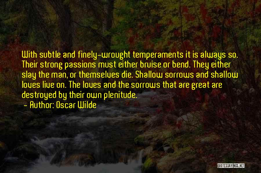 Live Or Die Quotes By Oscar Wilde