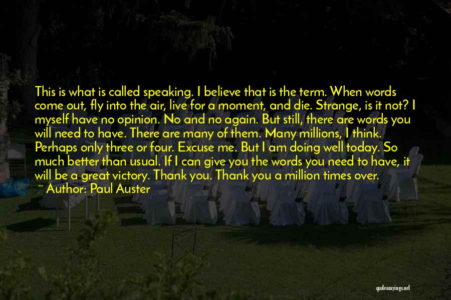 Live Or Die Quotes By Paul Auster