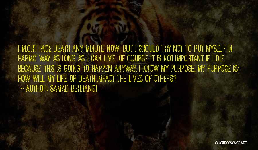 Live Or Die Quotes By Samad Behrangi