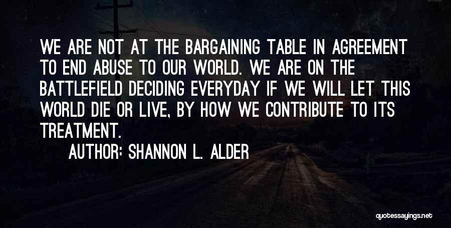 Live Or Die Quotes By Shannon L. Alder