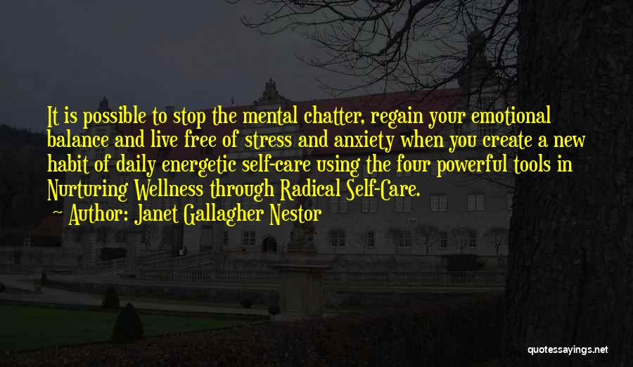 Live Stress Free Quotes By Janet Gallagher Nestor