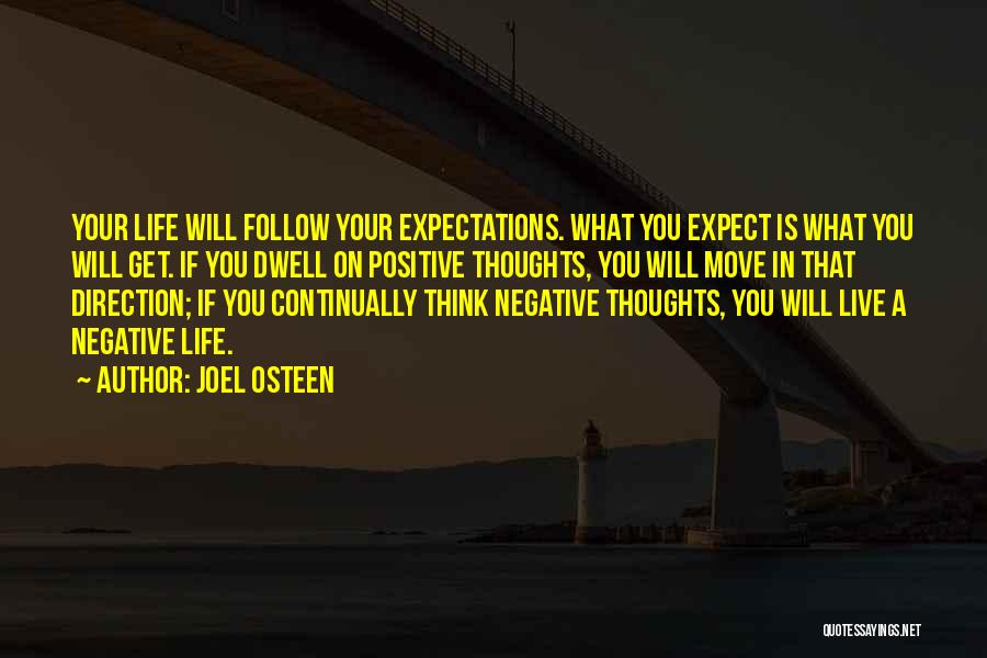 Live Up To The Expectations Of Others Quotes By Joel Osteen