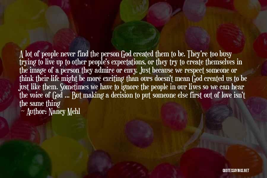 Live Up To The Expectations Of Others Quotes By Nancy Mehl