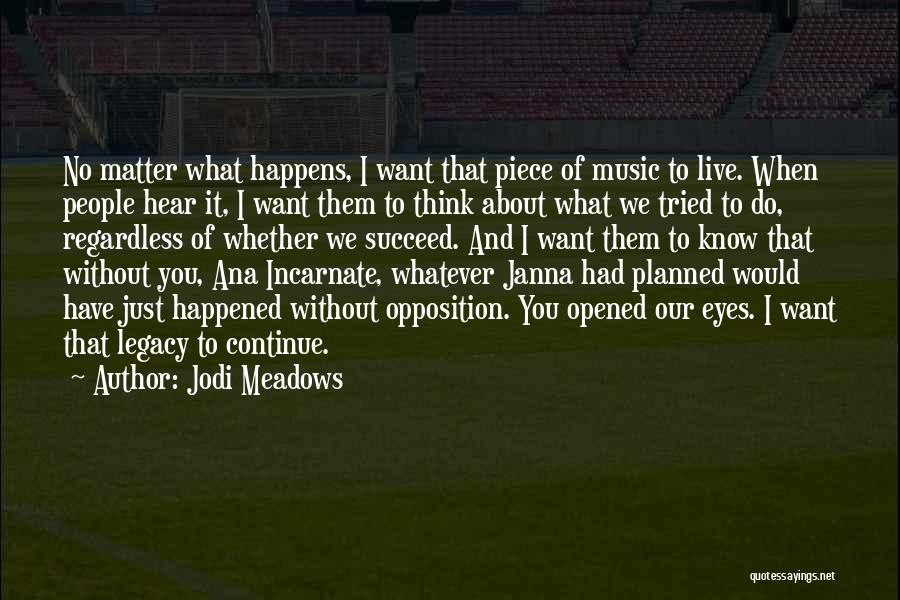 Live Without Music Quotes By Jodi Meadows