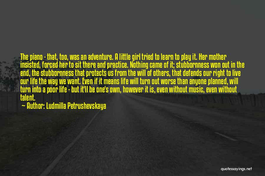 Live Without Music Quotes By Ludmilla Petrushevskaya