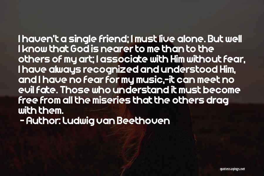 Live Without Music Quotes By Ludwig Van Beethoven