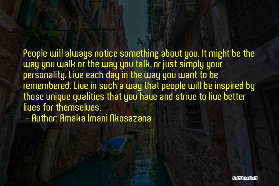 Living A Unique Life Quotes By Amaka Imani Nkosazana