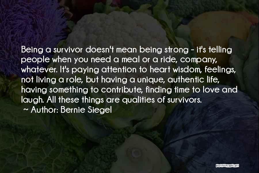 Living A Unique Life Quotes By Bernie Siegel