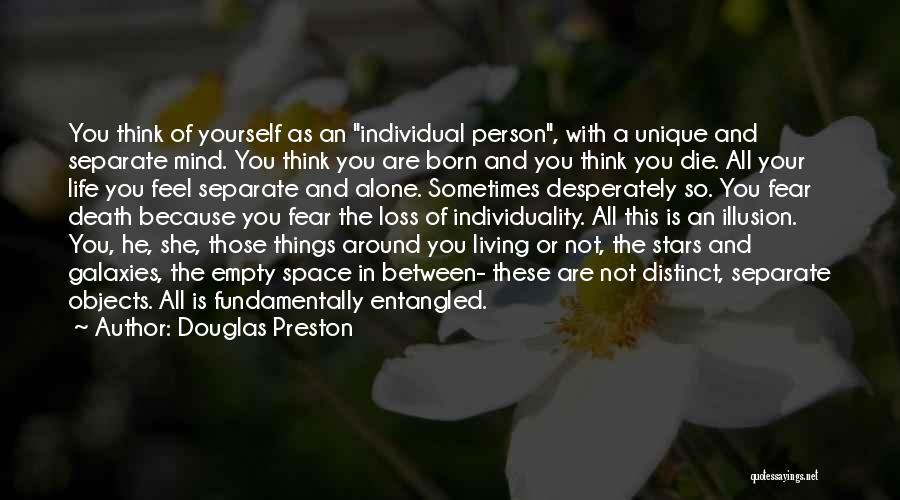 Living A Unique Life Quotes By Douglas Preston