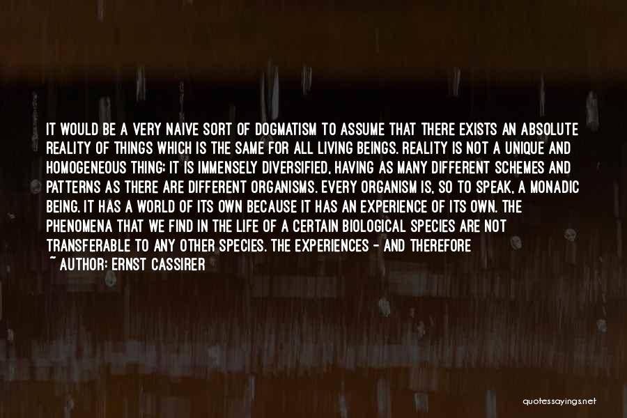 Living A Unique Life Quotes By Ernst Cassirer