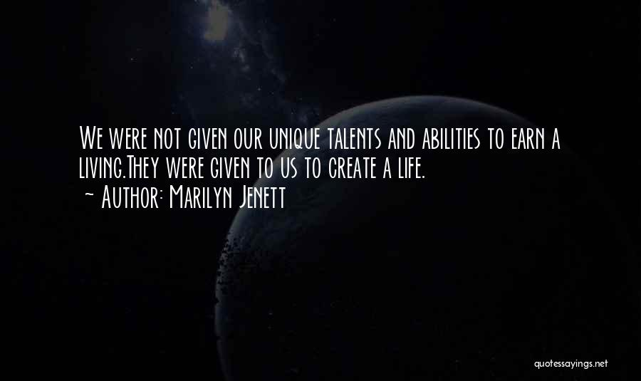 Living A Unique Life Quotes By Marilyn Jenett