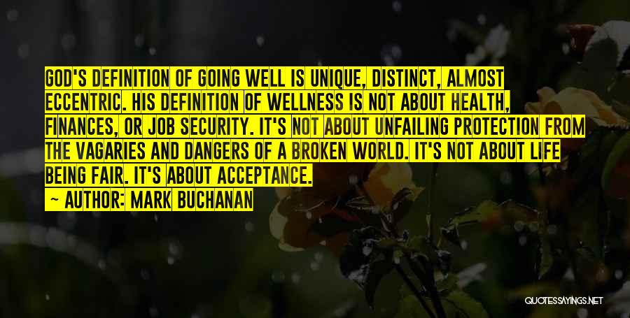 Living A Unique Life Quotes By Mark Buchanan