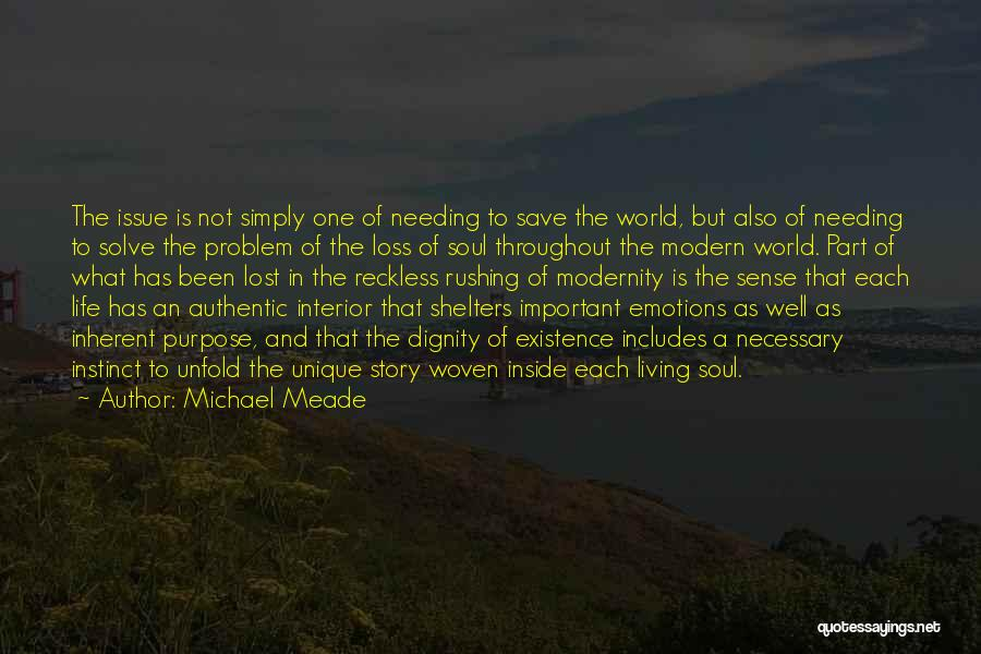 Living A Unique Life Quotes By Michael Meade