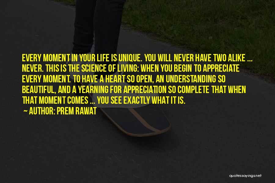 Living A Unique Life Quotes By Prem Rawat