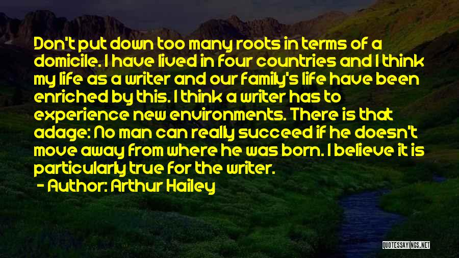 Living Away From Family Quotes By Arthur Hailey