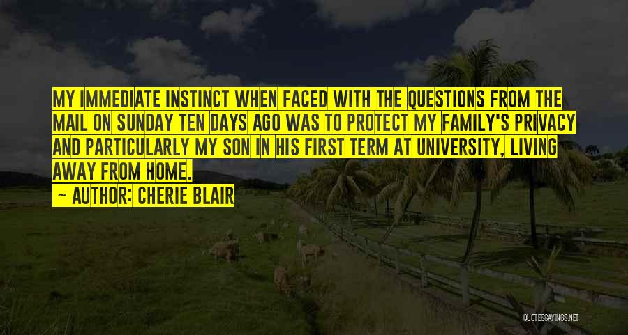 Living Away From Family Quotes By Cherie Blair