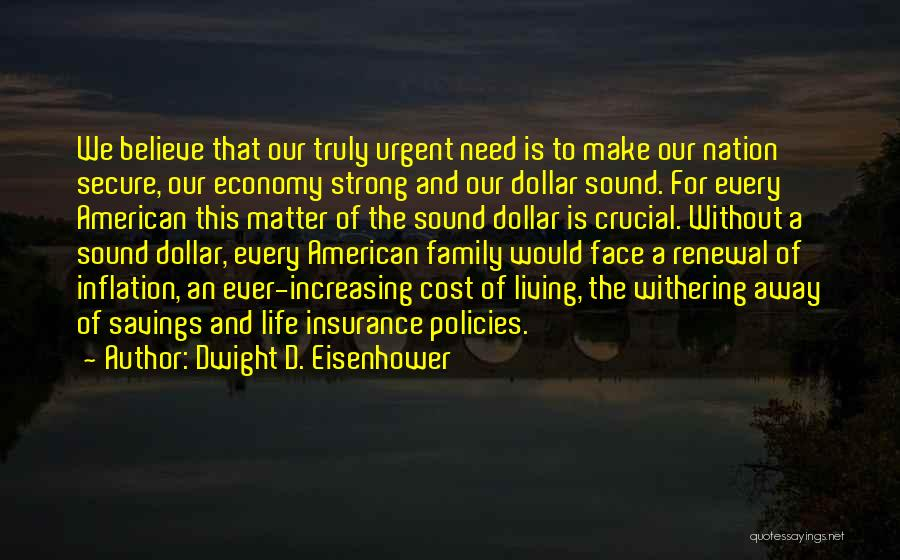 Living Away From Family Quotes By Dwight D. Eisenhower