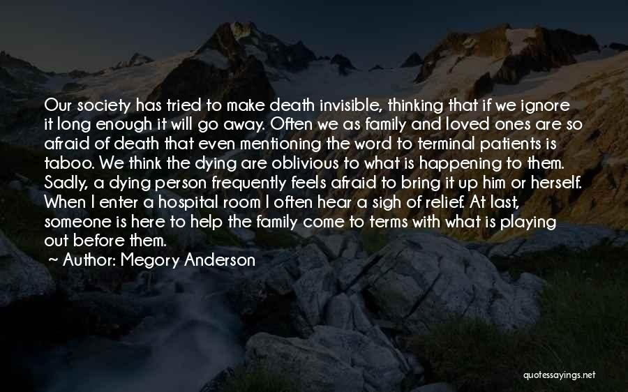 Living Away From Family Quotes By Megory Anderson