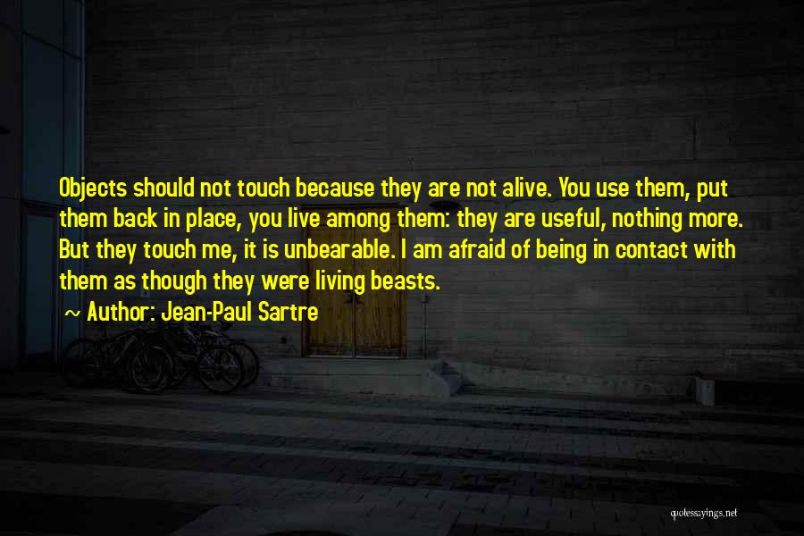 Living But Not Alive Quotes By Jean-Paul Sartre