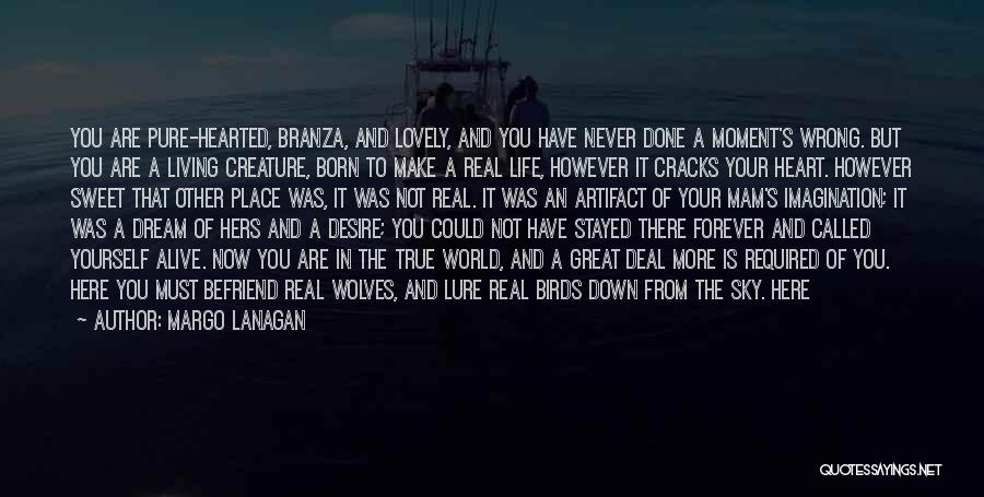 Living But Not Alive Quotes By Margo Lanagan