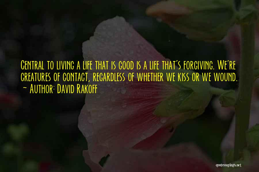 Living Creatures Quotes By David Rakoff