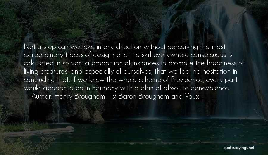 Living Creatures Quotes By Henry Brougham, 1st Baron Brougham And Vaux