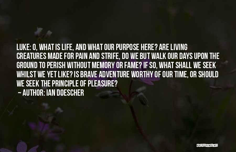 Living Creatures Quotes By Ian Doescher