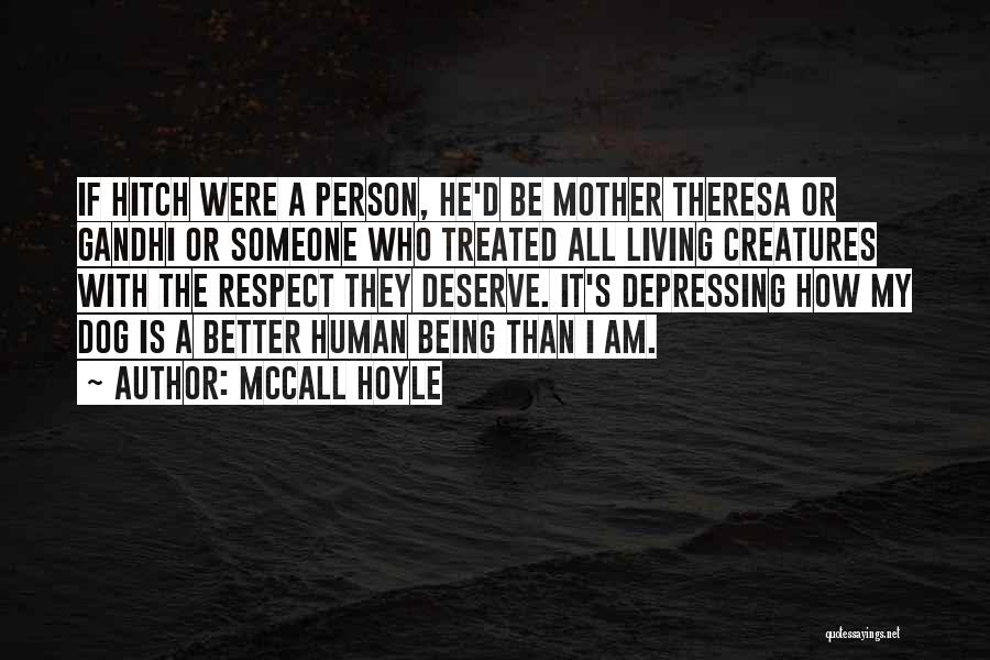 Living Creatures Quotes By McCall Hoyle