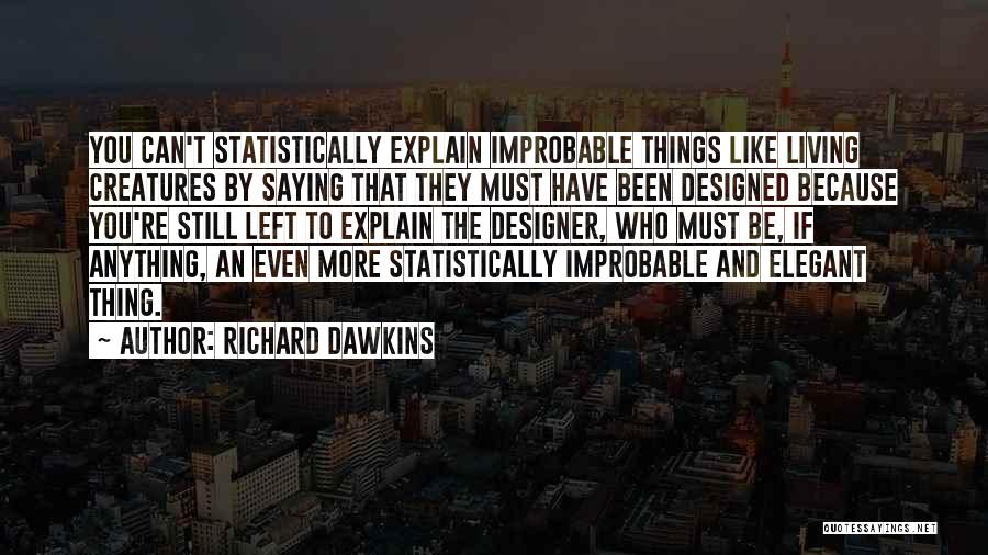 Living Creatures Quotes By Richard Dawkins