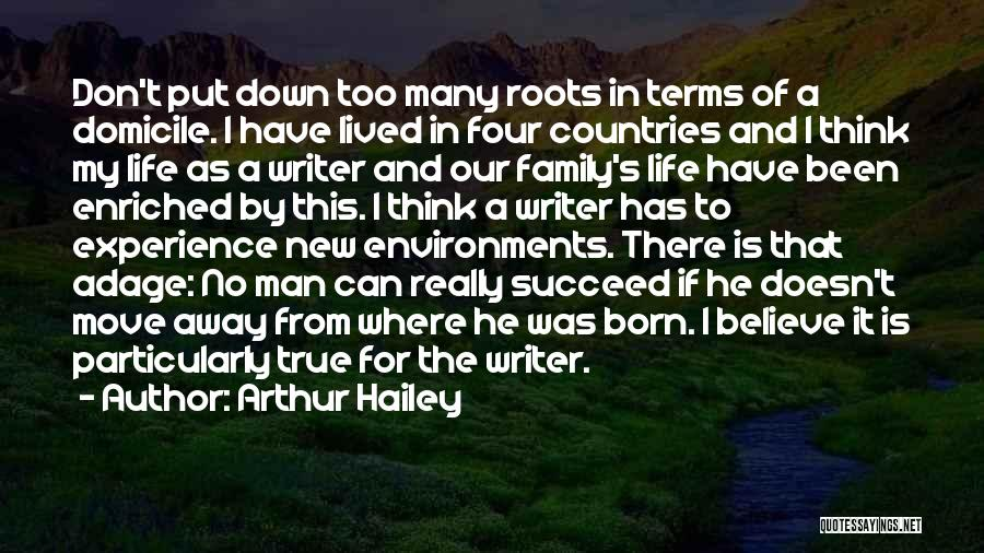 Living Far Away From Family Quotes By Arthur Hailey