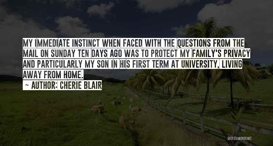 Living Far Away From Family Quotes By Cherie Blair