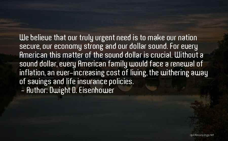 Living Far Away From Family Quotes By Dwight D. Eisenhower