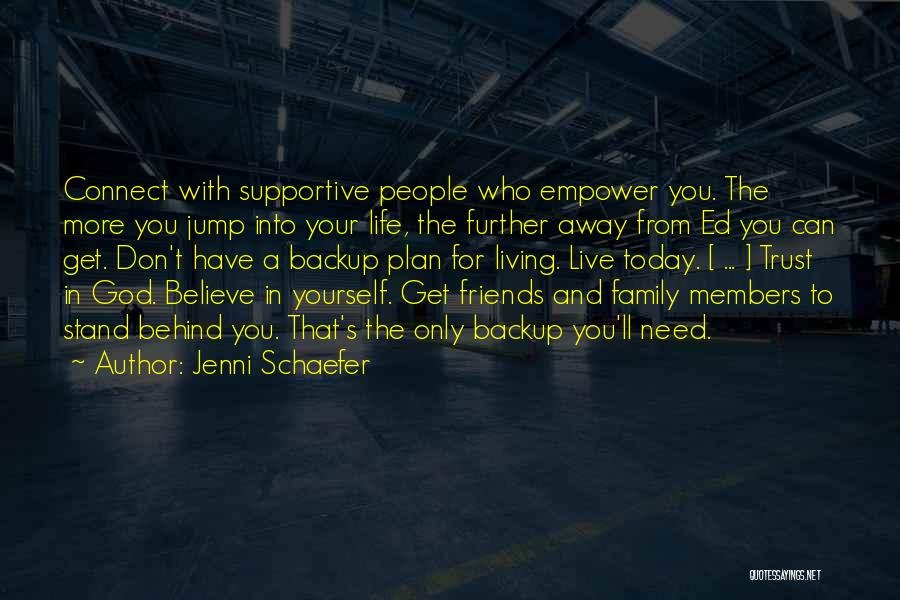 Living Far Away From Family Quotes By Jenni Schaefer