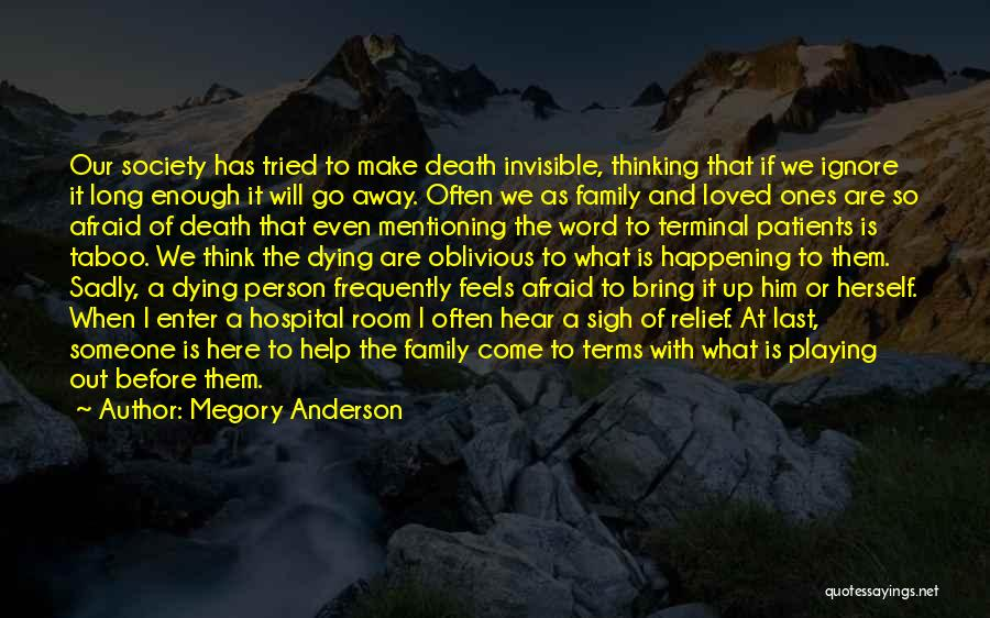 Living Far Away From Family Quotes By Megory Anderson