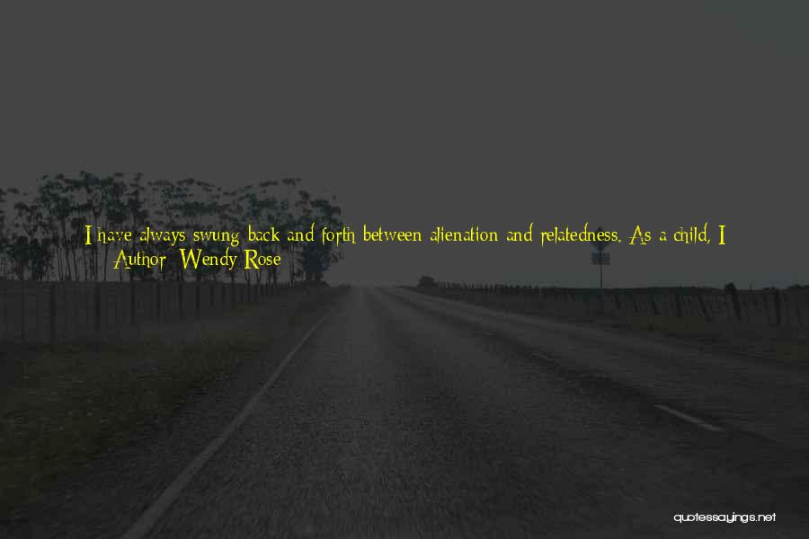 Living Far Away From Family Quotes By Wendy Rose