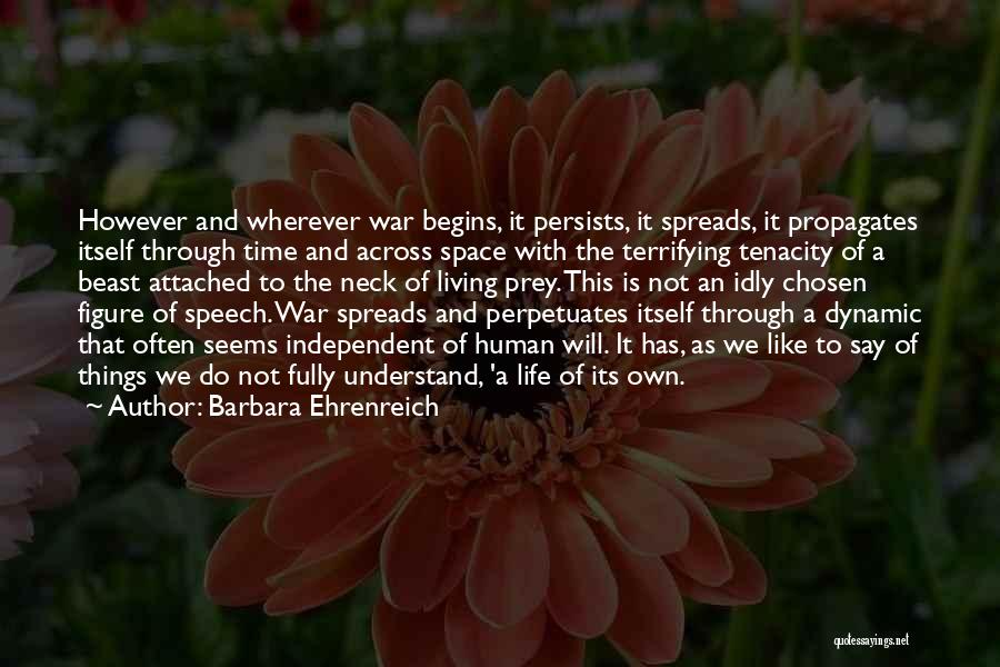Living Life Fully Quotes By Barbara Ehrenreich