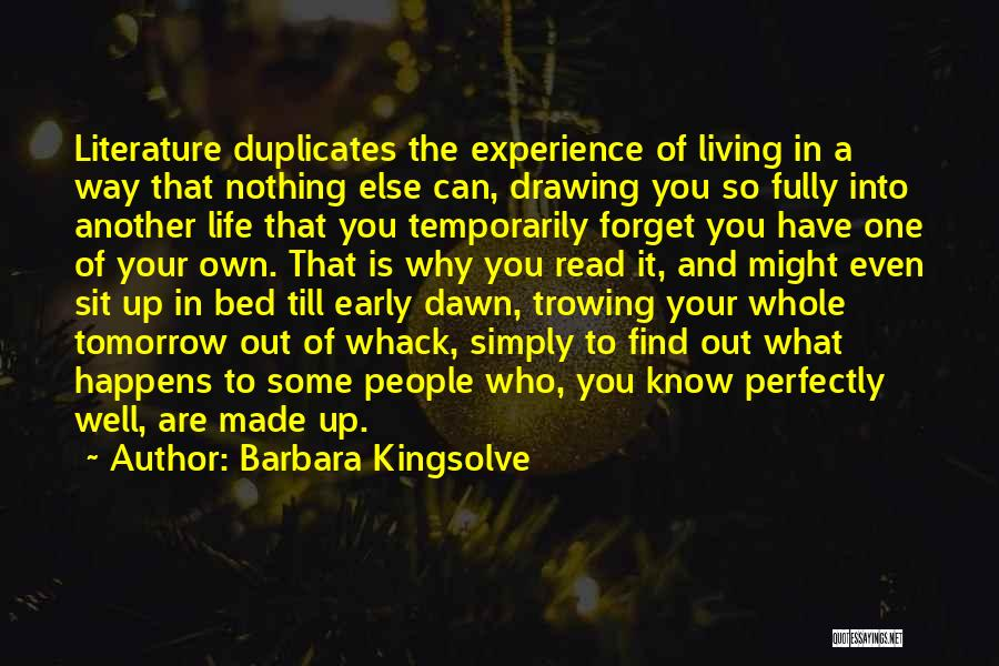 Living Life Fully Quotes By Barbara Kingsolve