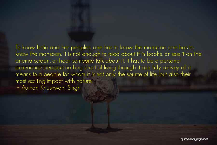 Living Life Fully Quotes By Khushwant Singh