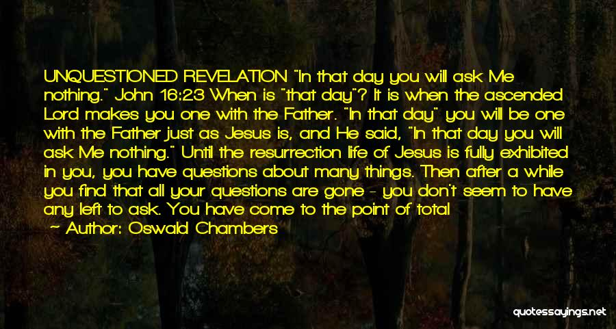 Living Life Fully Quotes By Oswald Chambers