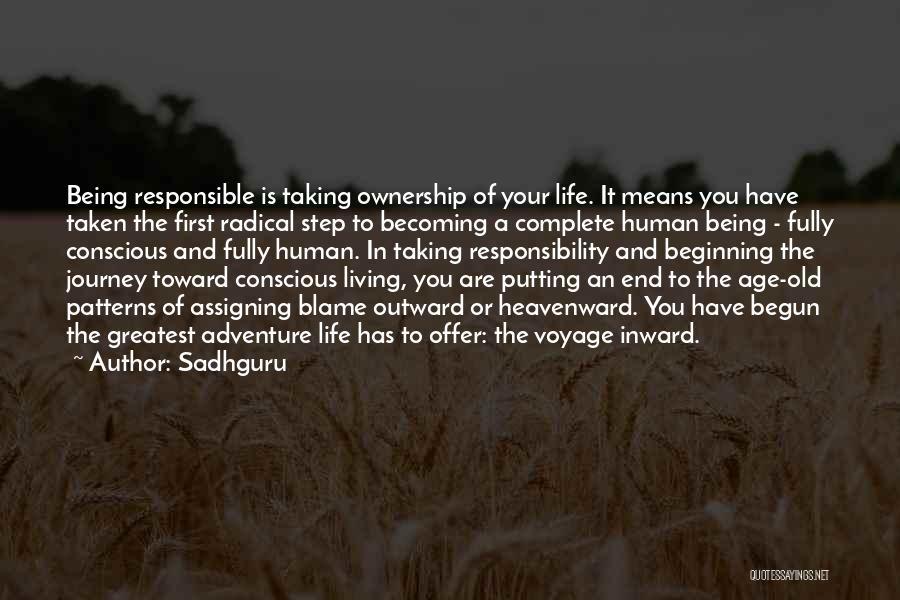 Living Life Fully Quotes By Sadhguru