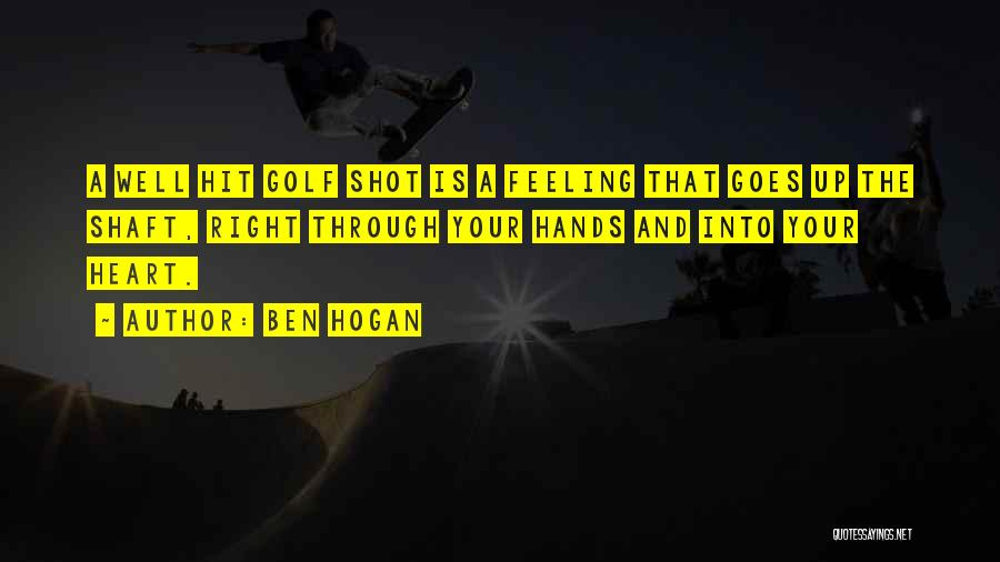 Living Life Right Quotes By Ben Hogan