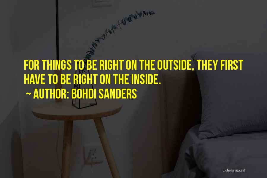 Living Life Right Quotes By Bohdi Sanders