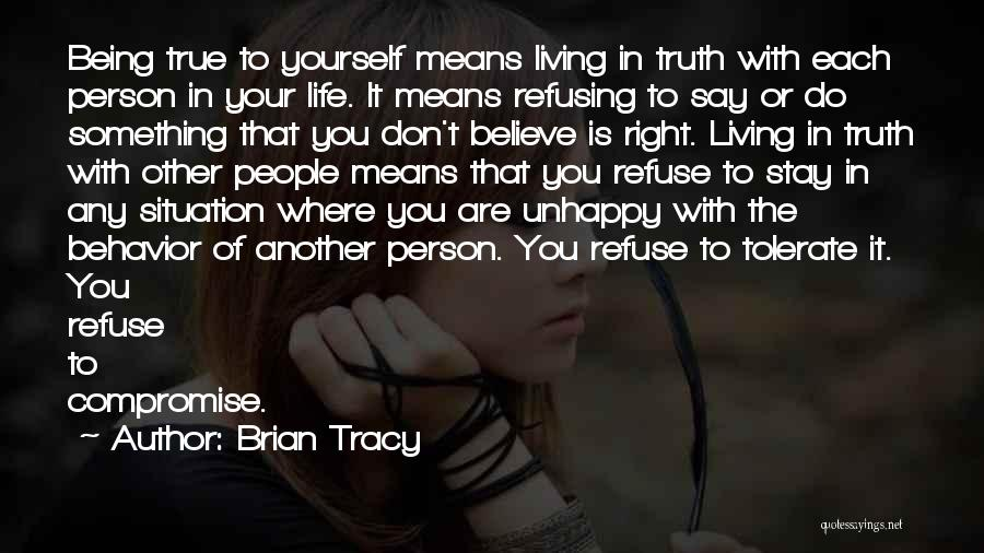 Living Life Right Quotes By Brian Tracy