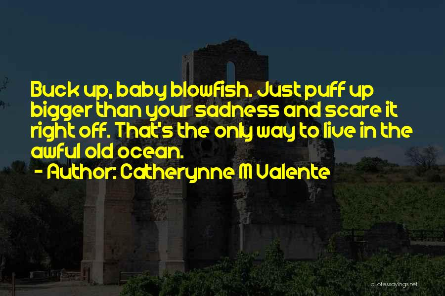Living Life Right Quotes By Catherynne M Valente
