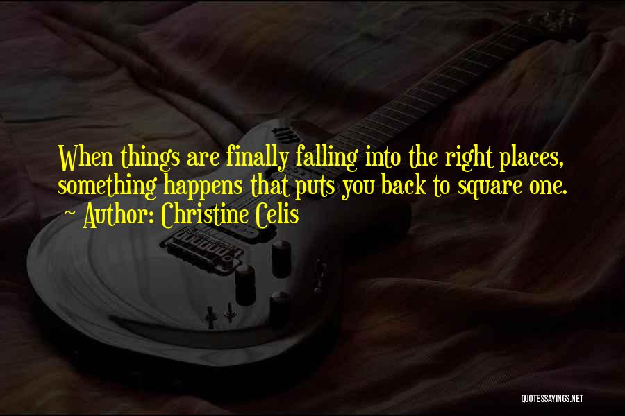 Living Life Right Quotes By Christine Celis