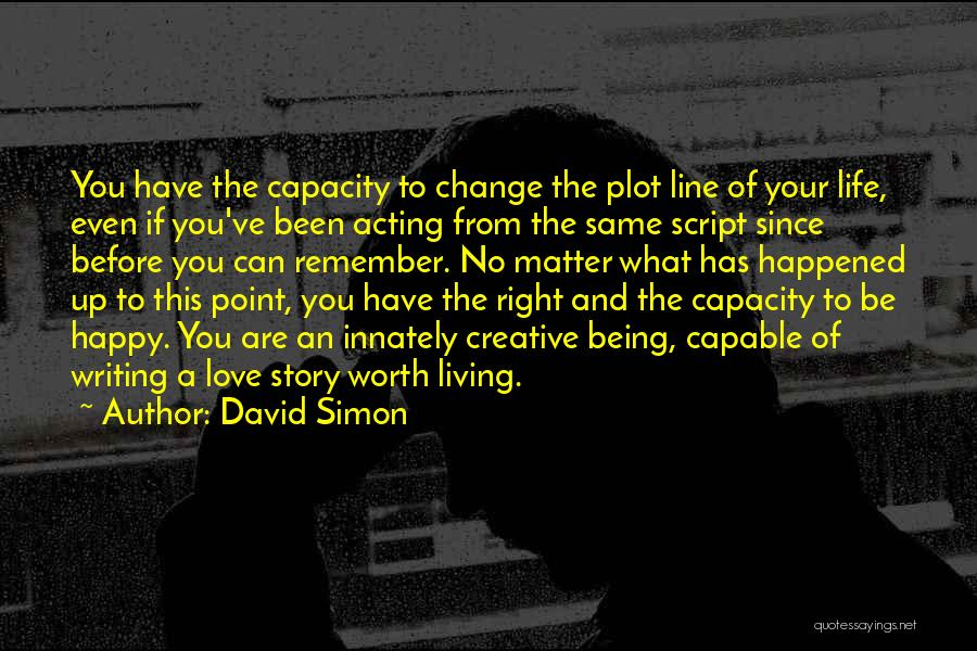 Living Life Right Quotes By David Simon